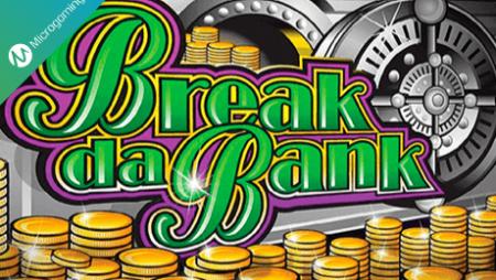 Break da Bank Review
