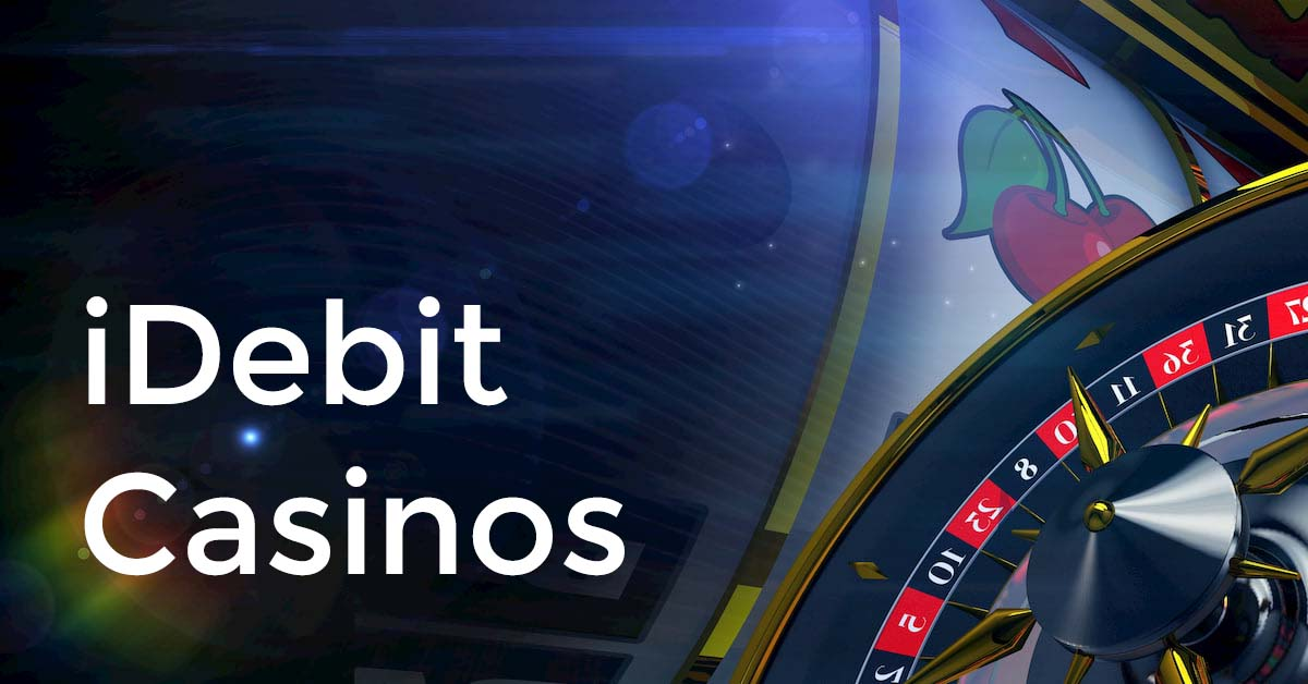 Idebit Casinos