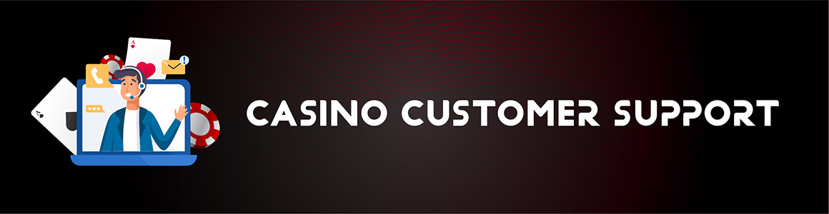 Best Casinos with Customer Support