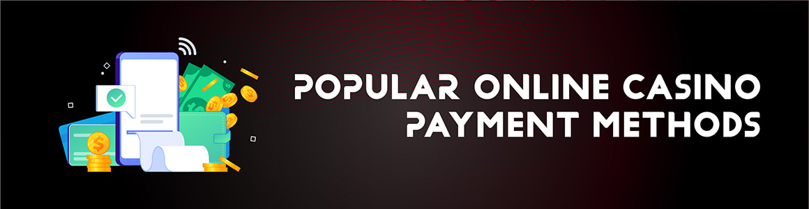 Payment Methods at Canadian Online Casinos